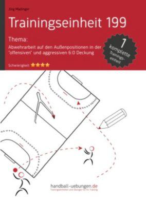 """Trainingseinheiten: Abwehrarbeit auf den Aussenpositionen in der """"offensiven"""" und aggressiven 6:0 Deckung (TE 199), Jörg Madinger"""