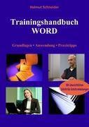 Trainingshandbuch WORD, Helmut Schneider