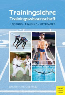 Trainingslehre - Trainingswissenschaft, Günter Schnabel, Jürgen Krug, Hans-Dietrich Harre