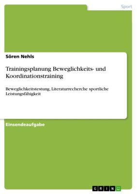 Trainingsplanung Beweglichkeits- und Koordinationstraining, Sören Nehls