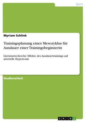 Trainingsplanung eines Mesozyklus für Ausdauer einer Trainingsbeginnerin, Myriam Schlink