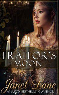 Traitor's Moon, Janet Lane