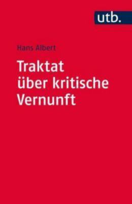 Traktat über kritische Vernunft, Hans Albert