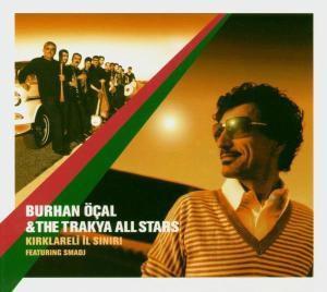 Trakya All Stars, Burhan Öcal