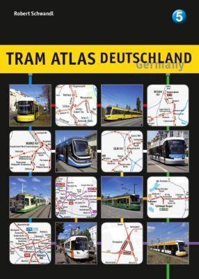 Tram Atlas Deutschland / Tram Atlas Germany - Robert Schwandl |