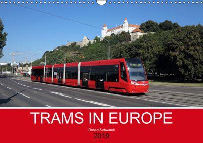 Trams in Europe (Wall Calendar 2019 DIN A3 Landscape), Robert Schwandl