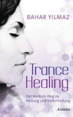 Trance Healing, Bahar Yilmaz