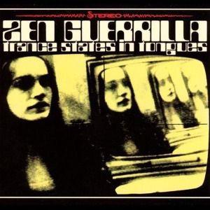 Trance States in Tongues, Zen Guerrilla