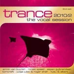 Trance: The Vocal Session 2010, Diverse Interpreten