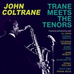 Trane Meets The Tenors, John Coltrane