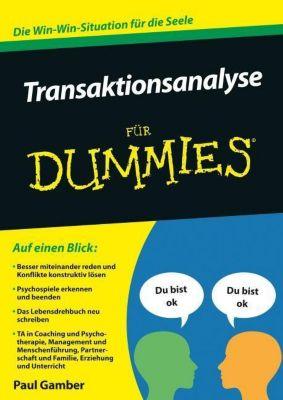 Transaktionsanalyse für Dummies, Paul Gamber