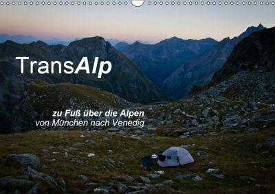 TransAlp - zu Fuss über die Alpen von München nach Venedig (Wandkalender 2019 DIN A3 quer), Ina Reinecke