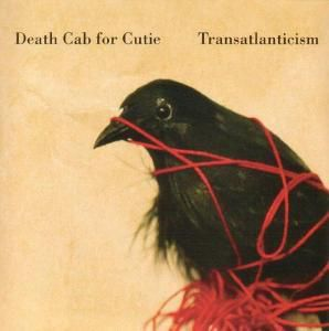 Transatlanticism, Death Cab For Cutie