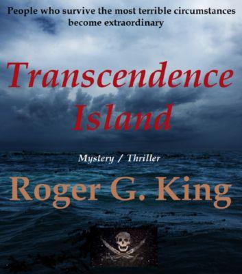 Transcedence Island, Roger G. King