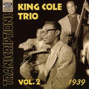 Transcriptions Vol. 2, King Cole Trio
