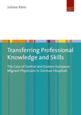 Transferring Professional Knowledge and Skills, Juliane Klein
