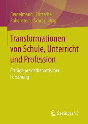 Transformationen von Schule, Unterricht und Profession -  pdf epub