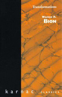 Transformations, Wilfred R. Bion