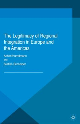 Transformations of the State: The Legitimacy of Regional Integration in Europe and the Americas