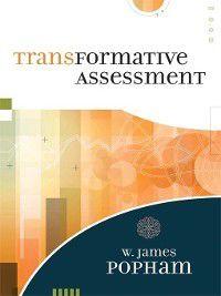 Transformative Assessment, W. James Popham