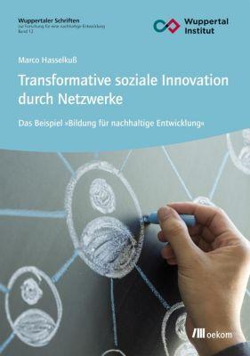 Transformative soziale Innovation durch Netzwerke - Marco Hasselkuß pdf epub