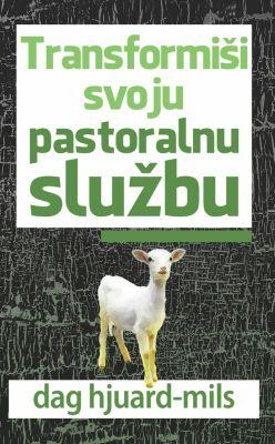Transformiši Svoju Pastoralnu Službu, Dag Heward-Mills