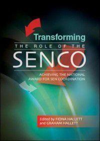 Transforming The Role Of The Senco, Fiona Hallett