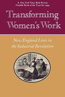 Transforming Women's Work, Thomas Dublin