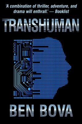Transhuman, Ben Bova