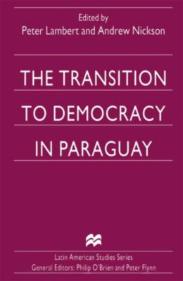 Transition to Democracy in Paraguay