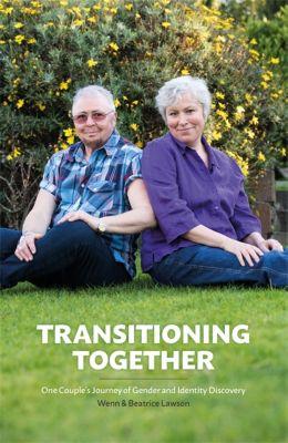 Transitioning Together, Wenn B. Lawson, Beatrice M. Lawson
