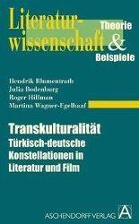 Transkulturalität, Hendrik Blumentrath, Julia Bodenburg, Roger Hillmann, Martina Wagner-Engelhaaf