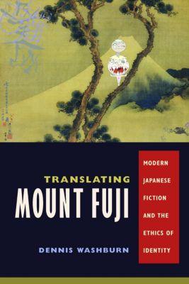 Translating Mount Fuji, Dennis Washburn