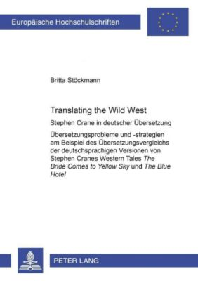Translating the Wild West, Britta Stöckmann