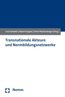 Transnationale Akteure und Normbildungsnetzwerke