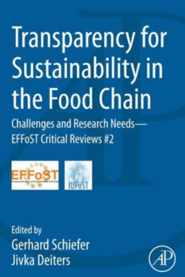 Transparency for Sustainability in the Food Chain, Gerhard Schiefer, Jivka Deiters