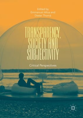 Transparency, Society and Subjectivity