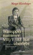 Transportnummer VIII/1 387 hat überlebt, Margot Kleinberger