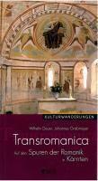 Transromanica, Wilhelm Deuer, Johannes Grabmayer