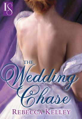 Transworld Digital: The Wedding Chase (Loveswept), Rebecca Kelley