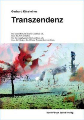 Transzendenz - Gerhard Kürsteiner |