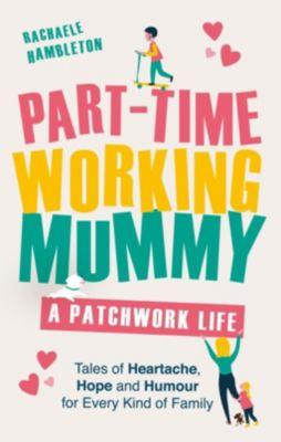 TRAPEZE: Part-Time Working Mummy, Rachaele Hambleton