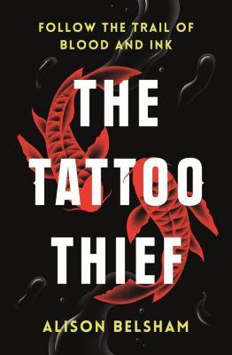 TRAPEZE: The Tattoo Thief, Alison Belsham