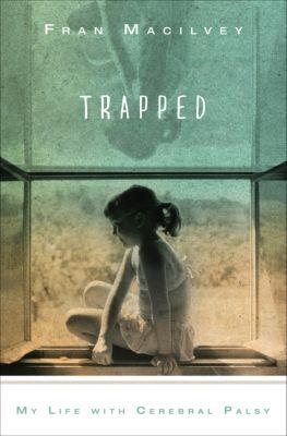 Trapped, Fran Macilvey