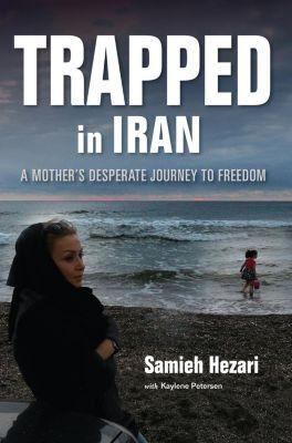 Trapped in Iran, Samieh Hezari