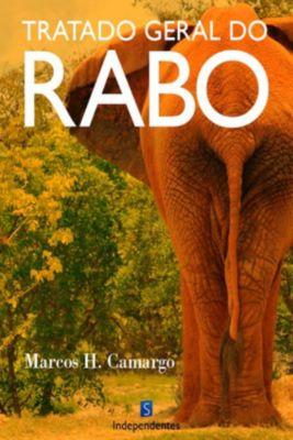 Tratado Geral Do Rabo, Marcos Henrique Camargo Rodrigues