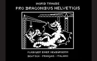 Traube, I: Pro Draconibus Helveticis - Ingrid Traube |