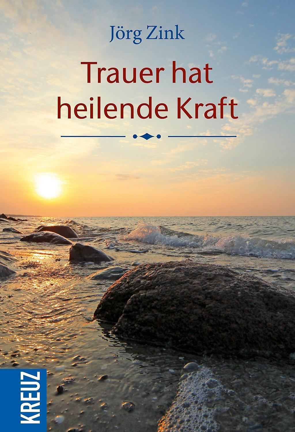 Trauer Hat Heilende Kraft Buch Bei Weltbildde Online Bestellen