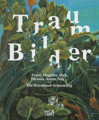 Traum-Bilder: Ernst, Magritte, Dali, Picasso, Antes, Nay ...