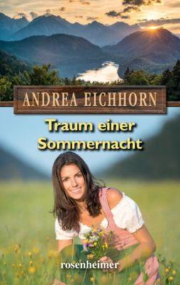 Traum einer Sommernacht, Andrea Eichhorn